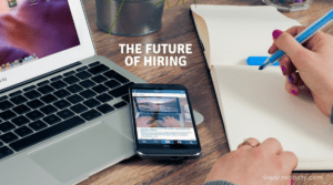 The future of Hiring