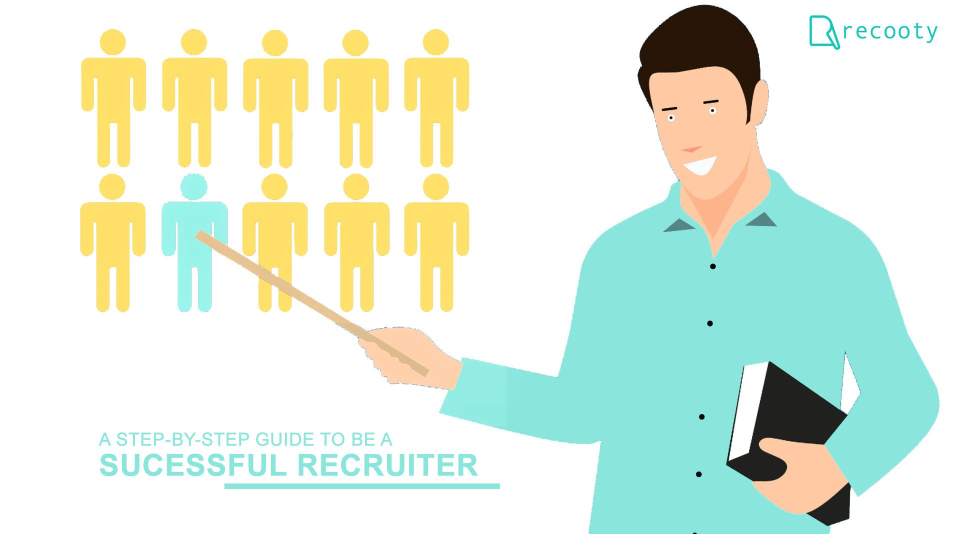 How to become a successful recruiter