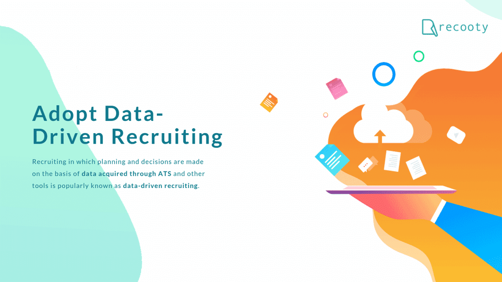 Data recruiting