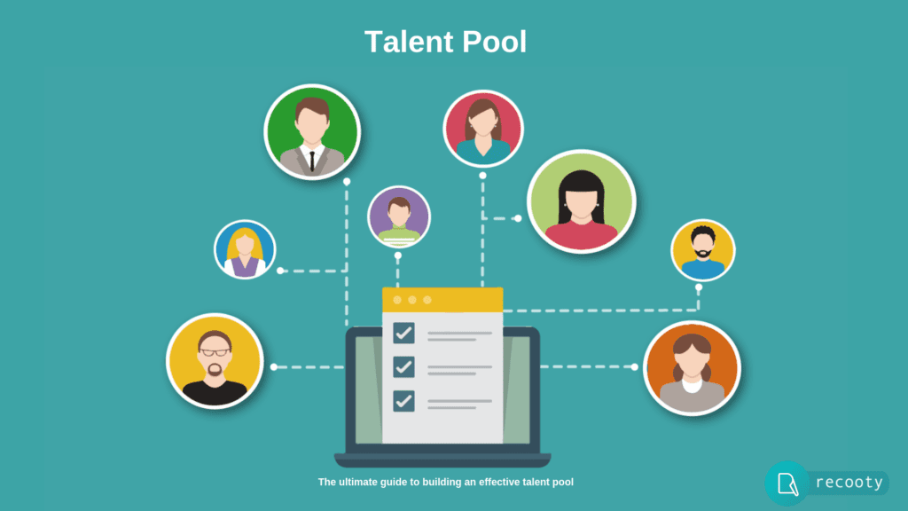 Talent Pool : How to Build an Effective Talent Pool
