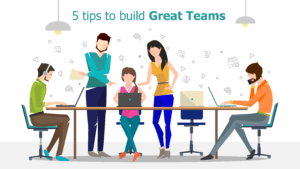 How to build team, tips to build great teams