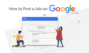 <b>How to Post a Job on Google (Free Job Listing)</b>