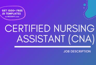 Certified Nursing Assistant Job Description Template,Certified Nursing Assistant JD, Free Job Description, Job Description Template
