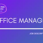 Office manager job description, office manager job description template, office manager jd, office manager jd template, free office manager job description template, sample office manager jd, office manager sample