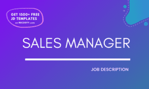 Sales manager job description, sales manager jd, sales manager job description samples, sales manager roles and responsibilities