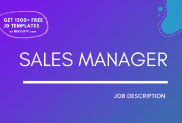 Sales manager job description, sales manager jd, sales manager job description samples, sales manager roles and responsibilities