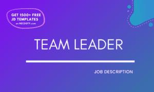 team leader job description example, team leader job description sample, free team leader job description template, free team leader jd template, team leader jd, team lead jd free