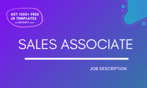 Sales associate job description, sales associate jd, sales associate roles and responsibilities, sales associate jd template