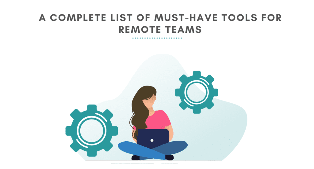 A complete list of must-have tools for remote teams. Must have tools for running a remote team. Remote work tools in 2020.