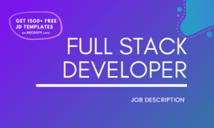 Full Stack Developer Job Description Template,Full Stack Developer JD, Free Job Description,Job Description Template,job posting