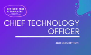 Chief Technology Officer Job Description Template,Chief Technology Officer JD,Free Job Description,Job Description Template,job posting