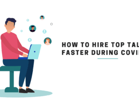 The COVID 19 crisis is changing the way of hiring. This article guides you on how to hire top talent during COVID 19 crisis.