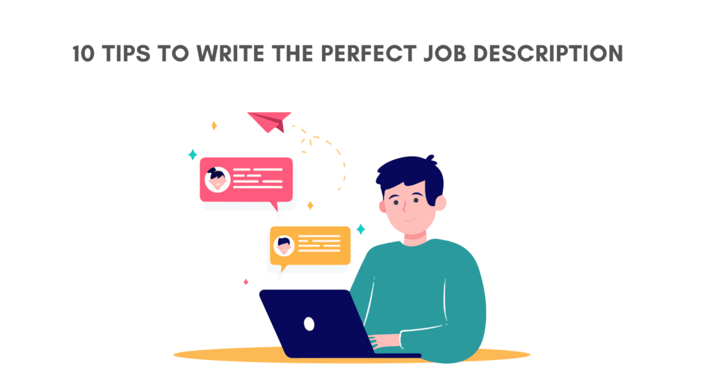How to write the perfect job description. Tips to write the perfect job description.