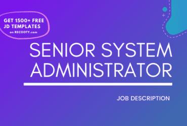 Senior System Administrator Job Description Template,Senior System Administrator JD,Free Job Description,Job Description Template,job posting