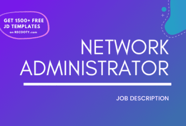 Network Administrator Job Description Template,Network Administrator JD,Free Job Description,Job Description Template,job posting