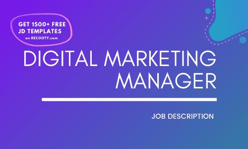 Digital Marketing Manager Job Description Template,Digital Marketing Manager JD,Free Job Description,Job Description Template,job posting