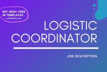Logistic Coordinator Job Description Template,Logistic Coordinator JD,Free Job Description,Job Description Template,job posting