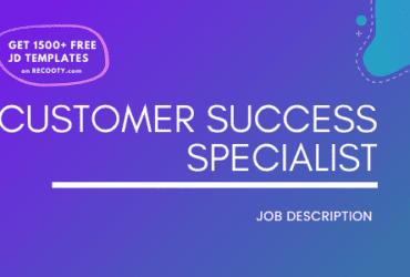 Customer Success Specialist Job Description Template,Customer Success Specialist JD,Free Job Description,Job Description Template,job posting