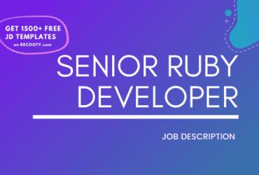 Senior Ruby Developer Job Description Template,Senior Ruby Developer JD,Free Job Description,Job Description Template,job posting