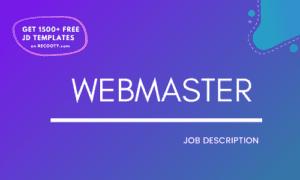 Webmaster Job Description Template, Webmaster JD,Free Job Description, Job Description Template, job posting