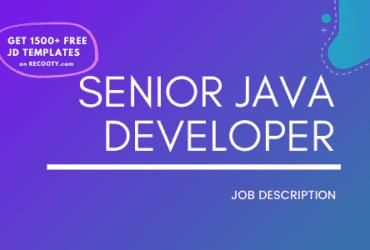 Senior Java Developer Job Description Template,Senior Java Developer JD,Free Job Description,job Description Template,job posting