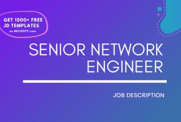 Senior Network Engineer Job Description Template,Senior Network Engineer JD,Free Job Description,Job Description Template,job posting