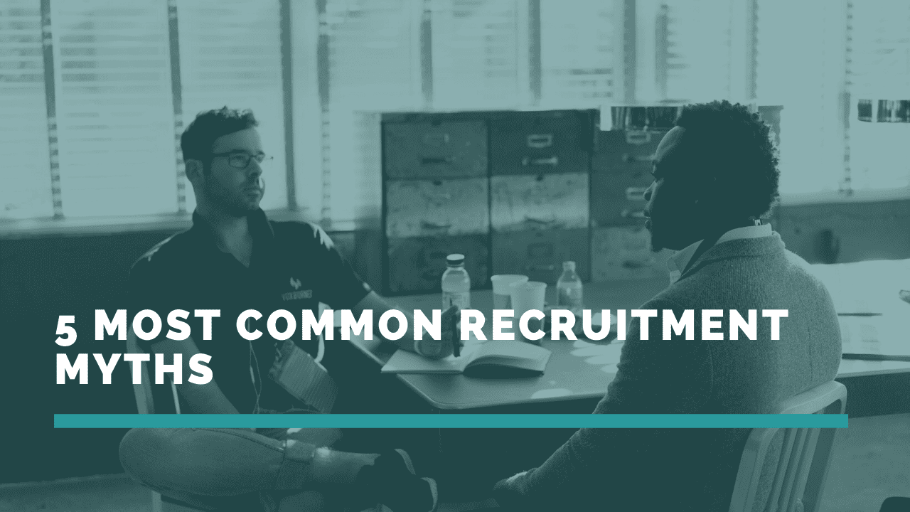 5 common recruitment myths, 5 most common hiring myths, 5 most common myths about hiring, 5 most common myths about recruitment, 5 most common recruitment myths, hiring myths, hiring myths busted, how to avoid these 5 common hiring myths, how to avoid these 5 myths about hiring, how to avoid these 5 myths about recruiting, myths, myths about recruitment, myths busters, recruit, Recruiting, recruiting tips, RecruitingIndustry, recruitment, recruitment myth, recruitment myths, recruitment myths busted, recruitment myths debunked, recruitment myths unveiled, recruitment process, the truth behind these 5 common recruitment myths, truth behind recruitment myths, truth behind these 5 common hiring myths, truth behind these 5 recruitment myths