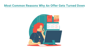 <b>Most Common Reasons Why An Offer Gets Turned Down</b>