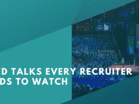 5 TED talks every recruiter needs to watch