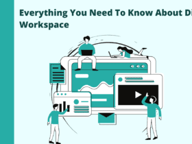 everything you need to know about digital workspaces. A complete guide to digital workspaces. How to create and manage a digital workspace.