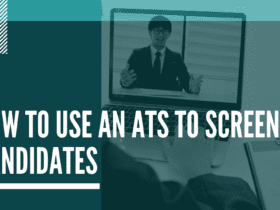 how to use an ATS to screen candidates better. How to use an ATS to screen candidates