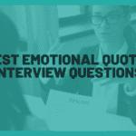 10 Best Emotional Quotient Interview Questions. Best interview questions to test your candidates' EQ. Best questions to analyze EQ of candidates.