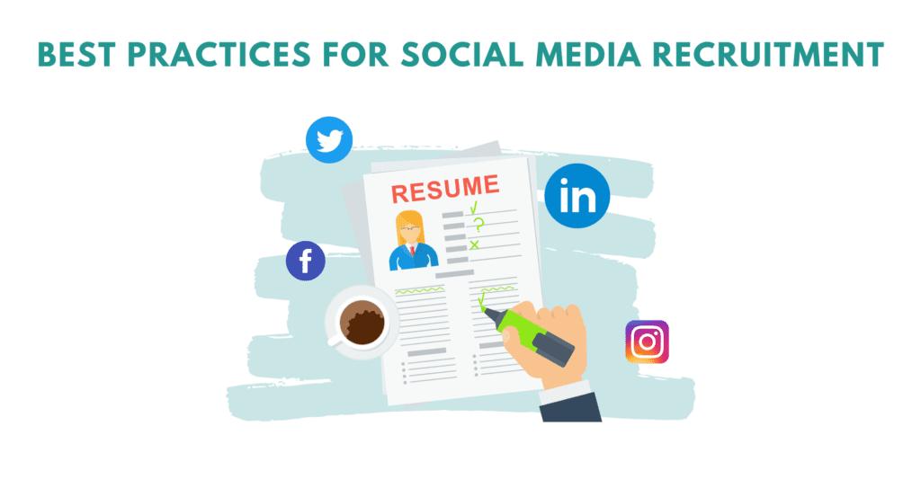 best practices to hire in social media. Best practices for social media recruiting. Tips to hire better in social media.