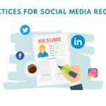 best practices to hire in social media. Best practices for social media recruiting. Tips to hire better in social media.