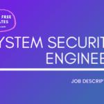 System Security Engineer Job Description Template,System Security Engineer JD,Free Job Description,Job Description Template,job posting