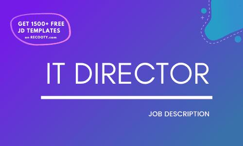 IT Director Job Description Template,IT Director JD,Free Job Description,Job Description Template,job posting