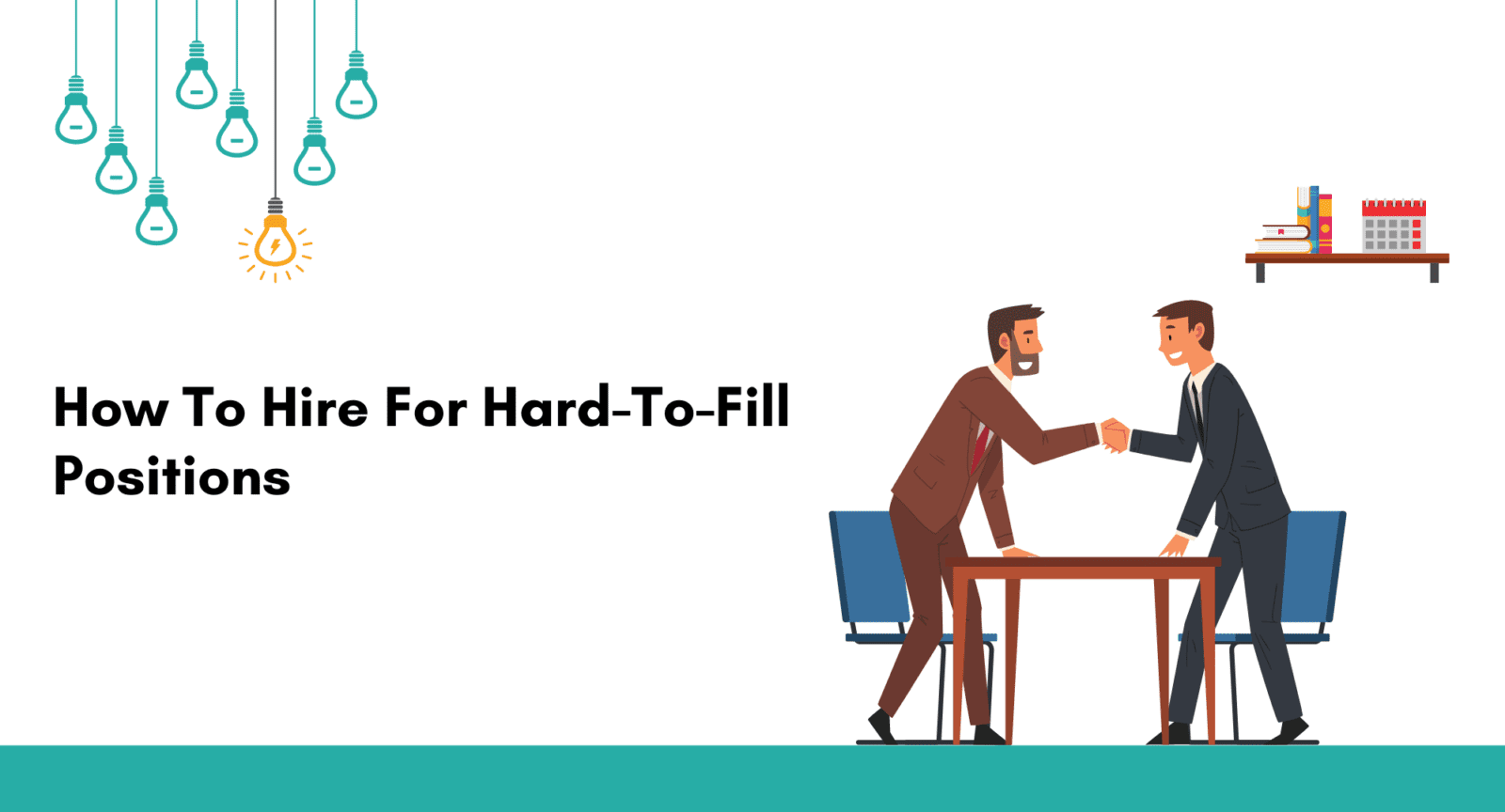 how to hire for hard-to-fill positions. Recruiting Tips for Hard-to-Fill Positions. 10 Recruiting Tips for Hard-to-Fill Positions. RECRUITING TIPS FOR HARD-TO-FILL ROLES AND COMPETITIVE MARKETS. Ways to Attract Candidates to Your Hard-to-Fill Roles.