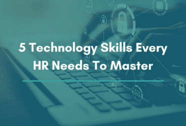 5 technology skills that every HR needs to master. 5 essential technology skills for HR. 5 must have skills for HR professionals. What are some of the best technology skills every HR needs to learn. Technology skills every HR need to learn. Essential skills for HR professionals