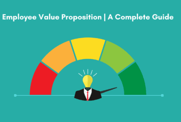 What is employee value proposition. How to build an employee value proposition. Definition of employee value proposition