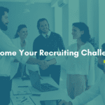 Recruiting challenges in 2022. What are the recruiting challenges in 2022. Overcome recruiting challenges in 2022.