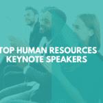 top human resources keynote speakers.